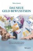Das neue Geld-Bewusstsein (eBook, ePUB)