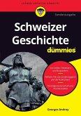 Schweizer Geschichte für Dummies (eBook, ePUB)
