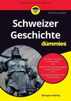Schweizer Geschichte für Dummies (eBook, ePUB) - Andrey, Georges