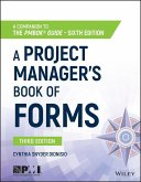 A Project Manager's Book of Forms (eBook, PDF)