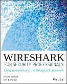 Wireshark for Security Professionals (eBook, ePUB)