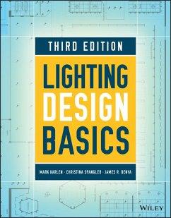 Lighting Design Basics (eBook, ePUB) - Karlen, Mark; Spangler, Christina; Benya, James R.