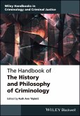The Handbook of the History and Philosophy of Criminology (eBook, PDF)