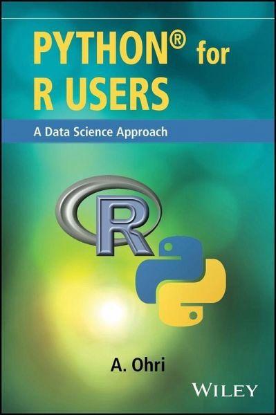 Python For R Users Ebook Pdf Von Ajay Ohri Portofrei Bei Bucher De