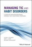 Managing Tic and Habit Disorders (eBook, ePUB)