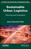 Sustainable Urban Logistics (eBook, ePUB)