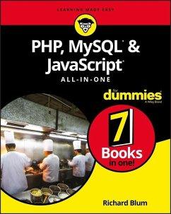 PHP, MySQL, & JavaScript All-in-One For Dummies (eBook, PDF) - Blum, Richard