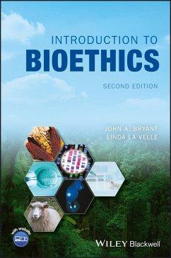 Introduction to Bioethics (eBook, ePUB) - Bryant, John A.; Baggott La Velle, Linda