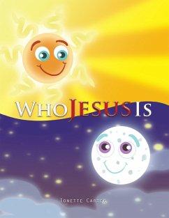 Who Jesus Is (eBook, ePUB)