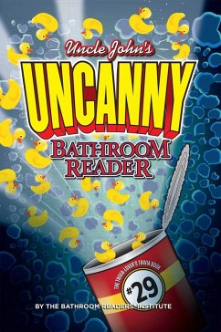 Uncle John's UNCANNY Bathroom Reader (eBook, ePUB)