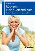Rückerts kleine Gelenkschule (eBook, PDF)