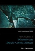The Wiley Handbook of Disruptive and Impulse-Control Disorders (eBook, ePUB)