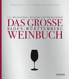 Das große Baden-Württemberg Weinbuch (Mängelexemplar) - Knoll, Rudolf; Hutter, Claus-Peter