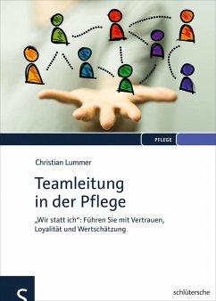 Teamleitung in der Pflege (eBook, PDF) - Lummer, Christian