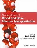 Clinical Manual of Blood and Bone Marrow Transplantation (eBook, PDF)