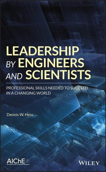 Leadership by Engineers and Scientists (eBook, PDF)