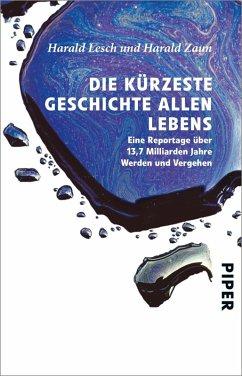 Die kürzeste Geschichte allen Lebens (eBook, ePUB) - Lesch, Harald; Zaun, Harald