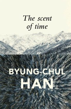 The Scent of Time (eBook, ePUB) - Han, Byung-Chul
