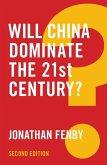 Will China Dominate the 21st Century? (eBook, ePUB)