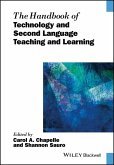 The Handbook of Technology and Second Language Teaching and Learning (eBook, ePUB)