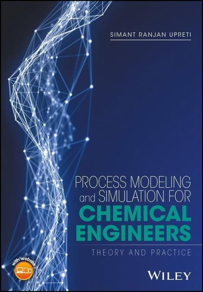 Process Modeling and Simulation for Chemical Engineers (eBook, PDF)