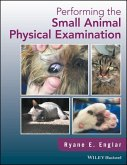 Performing the Small Animal Physical Examination (eBook, ePUB)