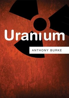 Uranium (eBook, ePUB) - Burke, Anthony