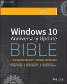 Windows 10 Anniversary Update Bible (eBook, ePUB)
