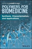 Polymers for Biomedicine (eBook, PDF)