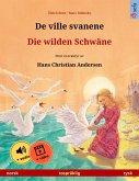De ville svanene - Die wilden Schwäne (norsk - tysk) (eBook, ePUB)