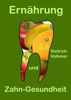 Ernährung und Zahn-Gesundheit (eBook, ePUB)