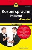 Körpersprache im Beruf für Dummies Das Pocketbuch (eBook, ePUB)