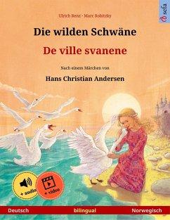 Die wilden Schwäne - De ville svanene (Deutsch - Norwegisch) (eBook, ePUB) - Renz, Ulrich