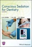 Conscious Sedation for Dentistry (eBook, ePUB)