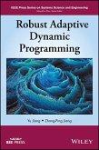 Robust Adaptive Dynamic Programming (eBook, ePUB)