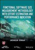 Functional Software Size Measurement Methodology with Effort Estimation and Performance Indication (eBook, ePUB)