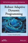 Robust Adaptive Dynamic Programming (eBook, PDF)