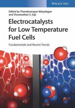 Electrocatalysts for Low Temperature Fuel Cells (eBook, ePUB)
