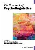 The Handbook of Psycholinguistics (eBook, ePUB)