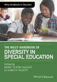 The Wiley Handbook of Diversity in Special Education (eBook, ePUB)