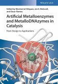 Artificial Metalloenzymes and MetalloDNAzymes in Catalysis (eBook, ePUB)