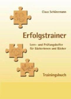 Erfolgstrainer - Trainingsbuch - Schünemann, Claus