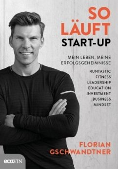 So läuft Start-up - Gschwandtner, Florian