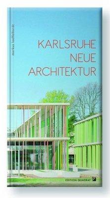 Karlsruhe, Neue Architektur