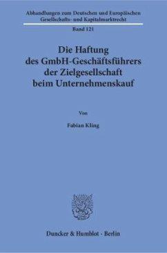 Die Haftung des GmbH-Geschäftsführers der Zielg...