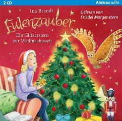 Eulenzauber - Ein Glitzerstern zur Weihnachtszeit, 1 Audio-CD - Brandt, Ina