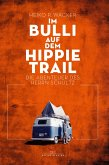 Im Bulli auf dem Hippie-Trail (eBook, ePUB)