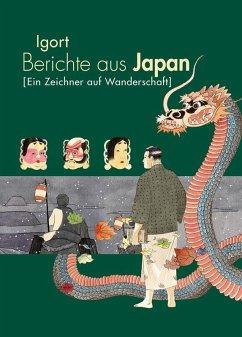 Berichte aus Japan 2 - Igort
