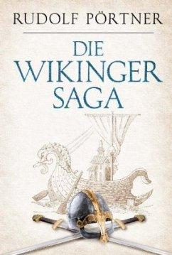 Die Wikinger - Saga - Pörtner, Rudolf