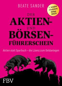 Der Aktien- und Börsenführerschein - Sander, Beate